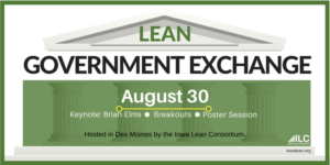 Lean Government Exchange 2018 - Des Moines, IA @ Airport Holiday Inn
